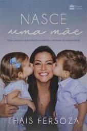 Nasce Uma Mãe- Thais Fersoza- HarperCollins Brasil