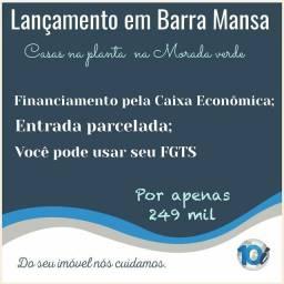 Lançamento CASAS  em BARRA MANSA!!! Entrada Parcelada e FGTS!!!