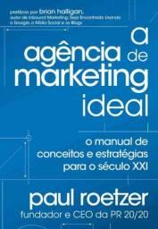 Livro usado - A Agência de Marketing Ideal - o Manual de Conceitos e Estratégia