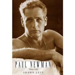 Paul Newman: Uma Vida- Shawn Levy- Agir