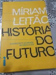 Livro Miriam Leitão - História do Futuro