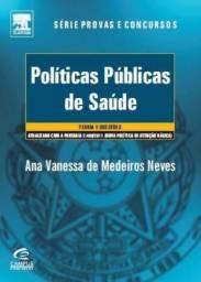 Políticas Públicas Da Saúde Ana Vanessa De M. Neves Oferta!