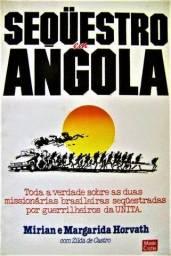 Sequestro em Angola-Marian & Margarida Horvath