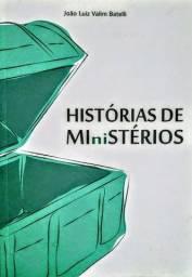Histórias de Ministérios-João Luiz Valim Batelli