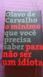 O mínimo que você precisa saber para não ser um idiota - Olavo de Carvalho