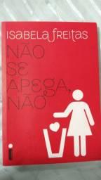 Não se apega não - Isabela Freitas