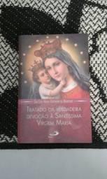 Tratado da verdadeira devoção a Santissima Virgem. Novinho.