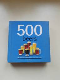 500 Beers: The Only Beer Compendium You'll Ever Need