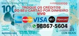 Troque os crédito do seu cartão por dinheiro vivo