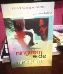 Livro - Ninguém é de ninguém - Zíbia Gasparetto