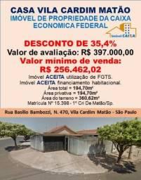 CASA VILA CARDIM MATÃO (DESCONTO DE 35,4%)