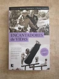 """Livro """"Encantadores de Vidas"""" de Eduardo Moreira"""