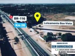 Loteamento às margens da BR-116, liberado para construção !
