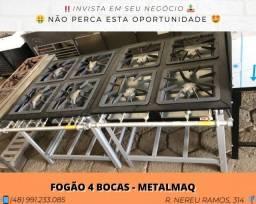 Fogão 4 bocas de 1° linha (Alta/baixa pressão) - MetalMaq | Matheus