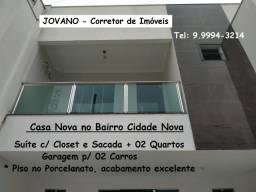 (R$420.000) Casa Nova no Bairro Cidade c/ Suíte + 02 Quartos e Garagem p/ 02 Carros