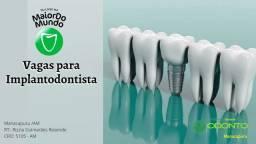Vagas para Implantodontista