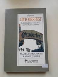 Oktoberfest: Turismo, Festa E Cultura Na Estação Do Chopp