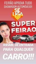 Feirão APROVA TUDO SHOWROOM!!!(R$5MIL DE ENTRADA PARA QUALQUER CARRO) - 2016