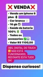 iPhone 6 Plus  R$ 1100,00