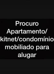 Procuro Apto/condomínio/kitnet mobiliado para alugar