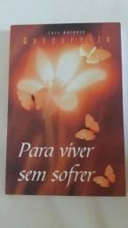 Para viver sem sofrer-Luiz Antonio Gasparetto