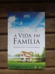 Livro A vida em família - Rodolfo Calligaris