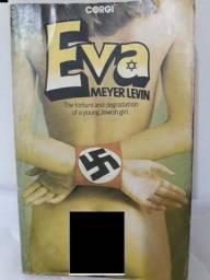 Eva - A tortura e a degradação de uma jovem judia (em inglês)