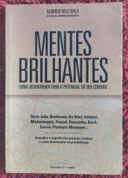 Mentes Brilhantes - Como Desenvolver Todo o Potencial do Seu Cérebro