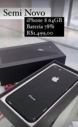 iPhone 8 64 GB seminovo!