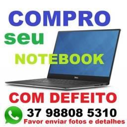Compro seu Notebook mesmo com defeito!