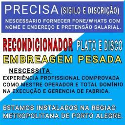PRECISA FUNCIONARIO COM EXPERIÊNCIA COMPROVADA EM EMBREAGENS PESADAS RECONDICIONADAS