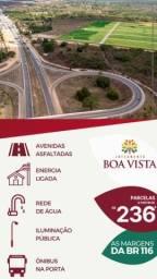 Loteamento Boa Vista, infraestrutura completo e próx de Fortaleza !!