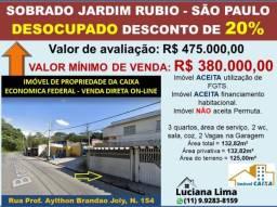 SOBRADO JARDIM RUBIO SAO PAULO (DESCONTO DE 20%)