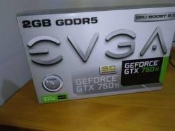 Placa de Vídeo GTX 750 TI sc 2GB evga