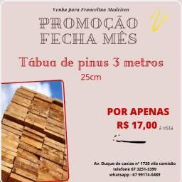 Promoção tabua de pinus