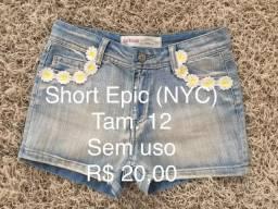 Shorts tamanho 8 a 12 (vestem 10/12).