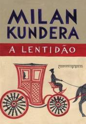 A lentidão - milan kundera