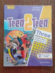Teen 2 Teen Three Student Book & Workbook 3 - 8°ano - Editora Oxford - 2015
