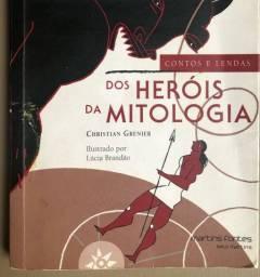 Contos e lendas dos heróis da mitologia