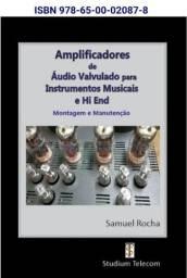 Curso Amplificador  DE Áudio<br>Valvulados p/ Instrumentos Musicais e Hi-End