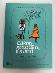 Cordel Adolescente, Ó Xente / Sylvia Orthof