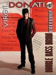 Double Bass Drum Freedom [With CD (Audio)] (Inglês) Virgil Donati OBS: Cópia
