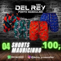 4 Short mauricinho por 100,00