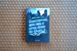 Exorcismos, amores e uma dose de blues - Livro
