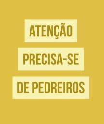 PRECISA DE PEDREIROS