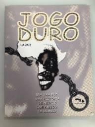 Jogo Duro / Lia Zatz