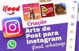 Criação de arte para instagram,whatsap, facebook, ifood etc