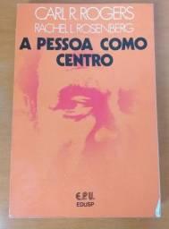 A Pessoa como Centro