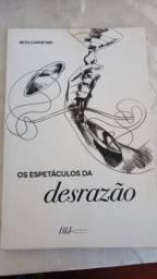 Livro Beto Cupertino - Os Espetáculos da Desrazão