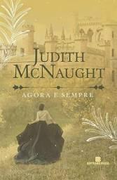 Agora e Sempre - Judith McNaught